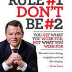 Rule #1 Don't Be #2 by Daniel Milstein