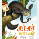 Aye-Aye Gets Lucky - Endangered & Misunderstood Book 1 by Terri Tatchell